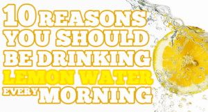 10-reasons-for-drinking-water-with-lemon-juice-in-the-morning